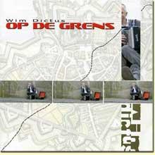 Op de GRENS - Wim Dictus